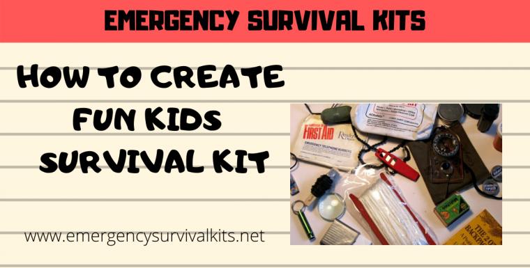 How to Create Fun Kids Survival Kit