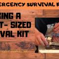 Making A Pocket-Sized Survival Kit