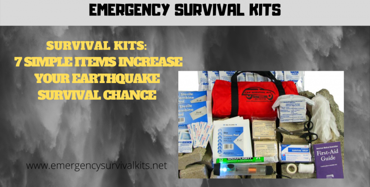 Survival Kits: 7 Simple Items Increase Your Earthquake Survival Chances