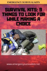 Survival Kits - 9 Things to Look For While Making a Choice