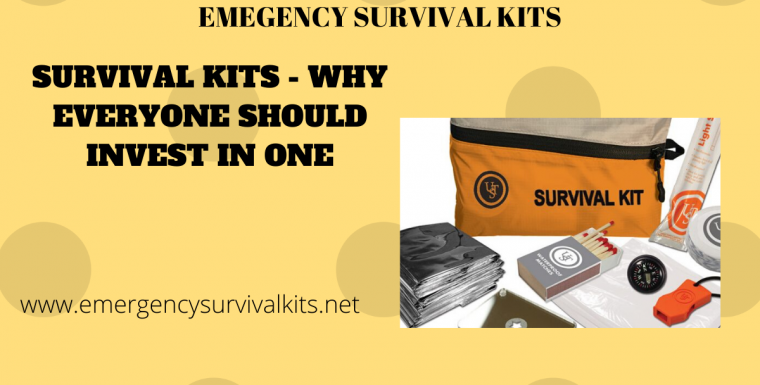 Survival Kits – Why Everyone Should Invest In One