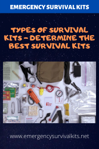 Types of Survival Kits - Determine the Best Survival Kits